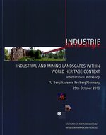 Industrial and Mining Landscapes within World Heritage Context